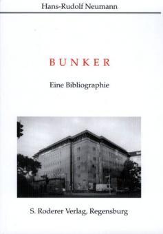 Neumann, H.-R.: Bunker. Eine Bibliografie