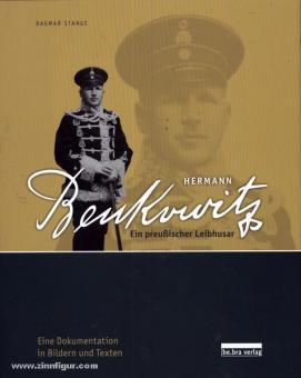 Stange, Hermann: Hermann Benkowitz. Ein preußischer Leibhusar. Eine Dokumentation in Bildern und Texten