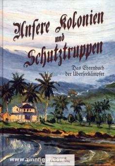 Beckmann, W.: Unsere Kolonien und Schutztruppen. Das Ehrenbuch der Überseekämpfer
