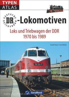Heym, R./Miethe, U.: Typenatlas DR-Lokomotiven. Loks und Triebwagen der DDR 1977 bis 1989