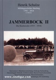 Schulze, H.: Jammerbock II. Die Reichswehr (1919-1934)