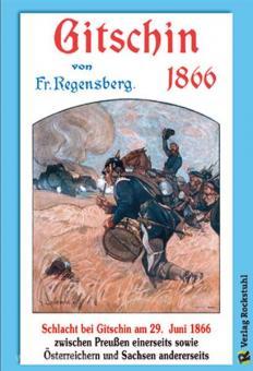 Regensberg, F.: Gitschin 1866