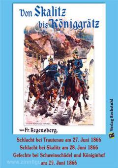 Regensberg, F.: Von Skalitz bis Königgrätz