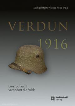 Hörter, M./Voigt, D.: Verdun 1916. Eine Schlacht verändert die Welt
