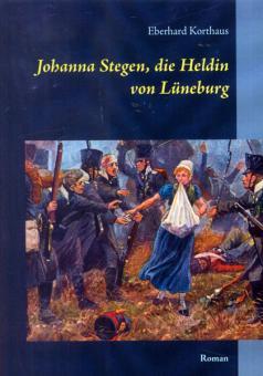 Korthaus, E.: Johanna Stegen, die Heldin von Lüneburg