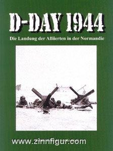 Keusgen, H. K. v.: D-Day 1944. Die Landung der Alliierten in der Normandie