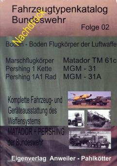 Anweiler, K.: Fahrzeugtypenkatalog Bundeswehr. Folge 2: Boden-Boden-Flugkörper der Luftwaffe