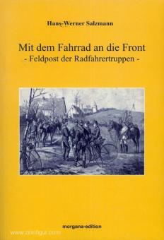 Salzmann, H.-W.: Mit dem Fahrrad an die Front. Feldpost der Radfahrertruppen