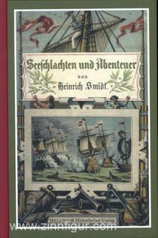Smidt, H.: Seeschlachten und Abenteuer berühmter Seehelden. Der deutschen Jugend zur Unterhaltung und Nacheiferung