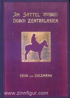 Salzmann, C. v.: Im Sattel durch Zentralasien. 6000 Kilometer in 176 Tagen