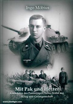 Möbius, I.: Mit Pak und Hetzer. Anekdoten eines Panzerjägers aus Krieg und Gefangenschaft