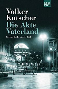 Kutscher, V.: Die Akte Vaterland