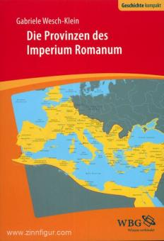 Wesch-Klein, G.: Die Provinzen des Imperium Romanum. Geschichte, Herrschaft, Verwaltung