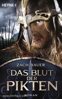 Zach, B./Bauer, M.: Das Blut der Pikten