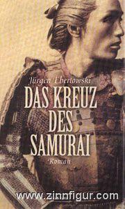 Ebertowski, J.: Das Kreuz des Samurai