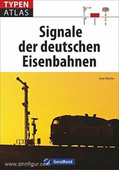 Miethe, U.: Typenatlas. Signale der deutschen Eisenbahnen