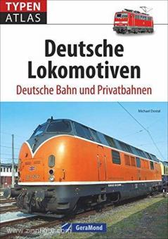 Dostal, M.: Typenatlas Deutsche Lokomotiven. Deutsche Bahn und Privatbahnen