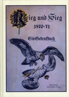 Pflugk-Harttung, J. v.: Krieg und Sieg 1870-71. Ein Gedenkbuch