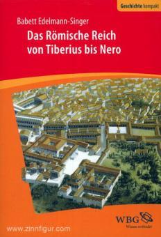 Edelmann-Singer, B.: Das Römische Reich von Tiberius bis Nero