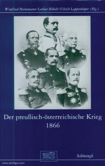 Lappenküper, U./Heinemann, W. (Hrsg.): Der preußisch-österreichische Krieg 1866