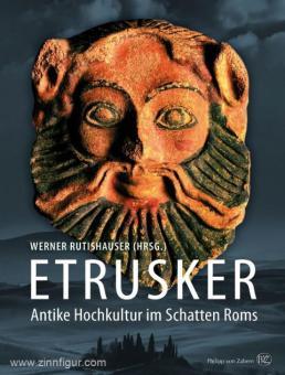 Rutishauser, Werner (Hrsg.): Etrusker. Antike Hochkultur im Schatten Roms. Der etruskische Bestand der Sammlung Ebnöther im Museum Allerheiligen in Schaffhausen