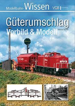 Tiedtke, Markus: Güterumschlag. Vorbild und Modell