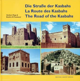 Popp, Herbert/Fasskaoui, Brahim El: The Road of the Kasbahs