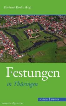 Kettlitz, Eberhardt (Hrsg.): Festungen in Thüringen