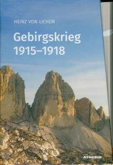 Lichem, Heinz von: Gebirgskrieg 1915-1918. 3 Bände