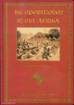 Boell, Ludwig: Die Operationen in Ostafrika. Weltkrieg 1914-1918.