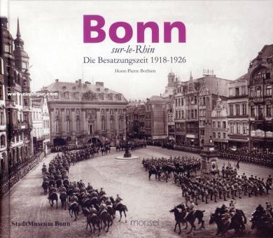 Bonn-sur-le-Rhin. Die Besatzungszeit 1918-1926