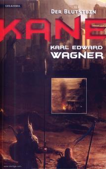 Wagner, Karl Edward: Kane. Band 1: Der Blutstein
