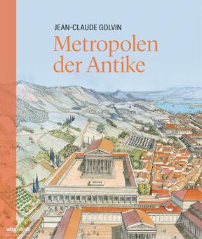 Golvin, Jean-Claude: Metropolen der Antike