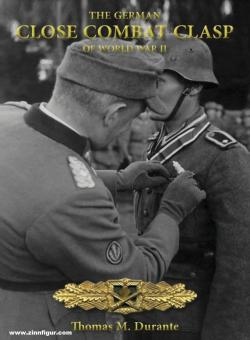 Durante, Thomas M.: The German Close Combat Clasp of World War II