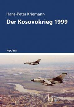 Kriemann, Hans-Peter: Der Kosovokrieg 1999