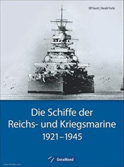 Kaack, Ulf/Focke, Harald: Die Schiffe der Reichs- und Kriegsmarine 1921-1945