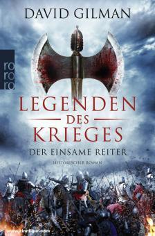 Gilman, David: Legenden des Krieges. Band 3: Der einsame Reiter