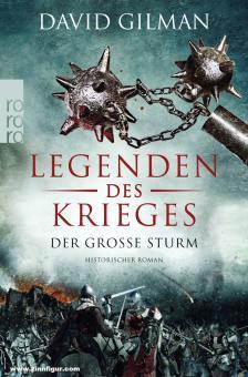 Gilman, David: Legenden des Krieges. Band 4: Der große Sturm
