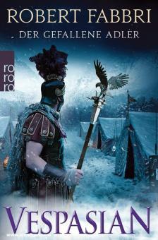 Fabbri, Robert: Vespasian. Band 4: Der gefallene Adler
