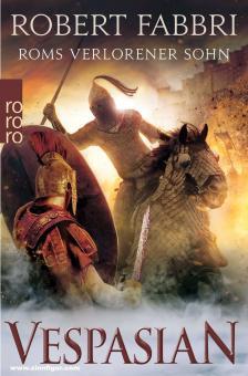Fabbri, Robert: Vespasian. Band 6: Roms verlorener Sohn