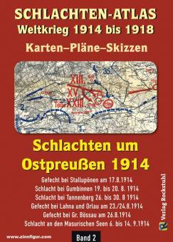 Schlachten-Atlas. Weltkrieg 1914 bis 1918. Karten-Pläne-Skizzen. Schlachten um Ostpreußen 1914