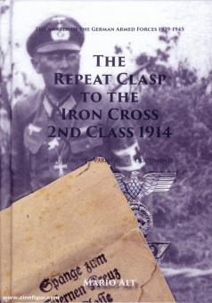 Alt, Mario: The Repeat Clasp to the Iron Cross 2nd Class 1914. History - Variants - Documents