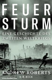 Roberts, Andrew: Feuersturm. Eine Geschichte des 2. Weltkriegs