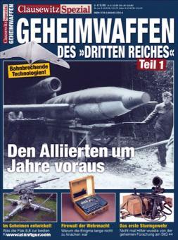 Clausewitz. Das Magazin für Militärgeschichte. Heft 25: Geheimwaffen des Dritten Reiches. Teil 1