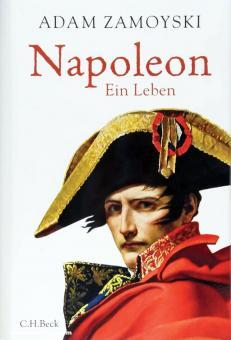 Zamoyski, Adam: Napoleon. Ein Leben