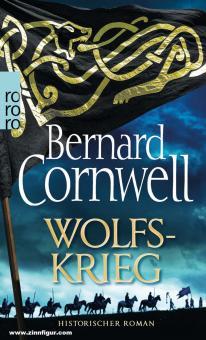 Cornwell. Bernard: Wolfskrieg