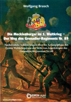Brasch, Wolfgang: Die Mecklenburger im 1. Weltkrieg