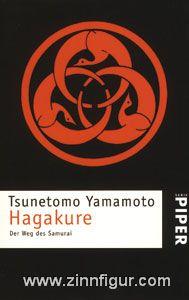 Tsunetomo, Y.: Hagakure, Der Weg des Samurai