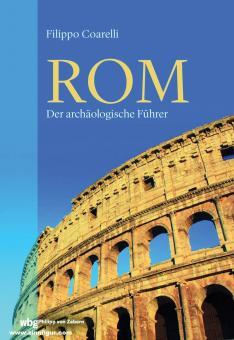 Coarelli, Filippo: Rom. Der archäologische Führer