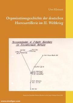 Kleinert, Uwe: Organisationsgeschichte der deutschen Heeresartillerie im II. Weltkrieg. Artillerie als Heerestruppe. Einsatz der Eisenbahn-Batterie Borchers an der Anzio-Nettuno-Front 1944